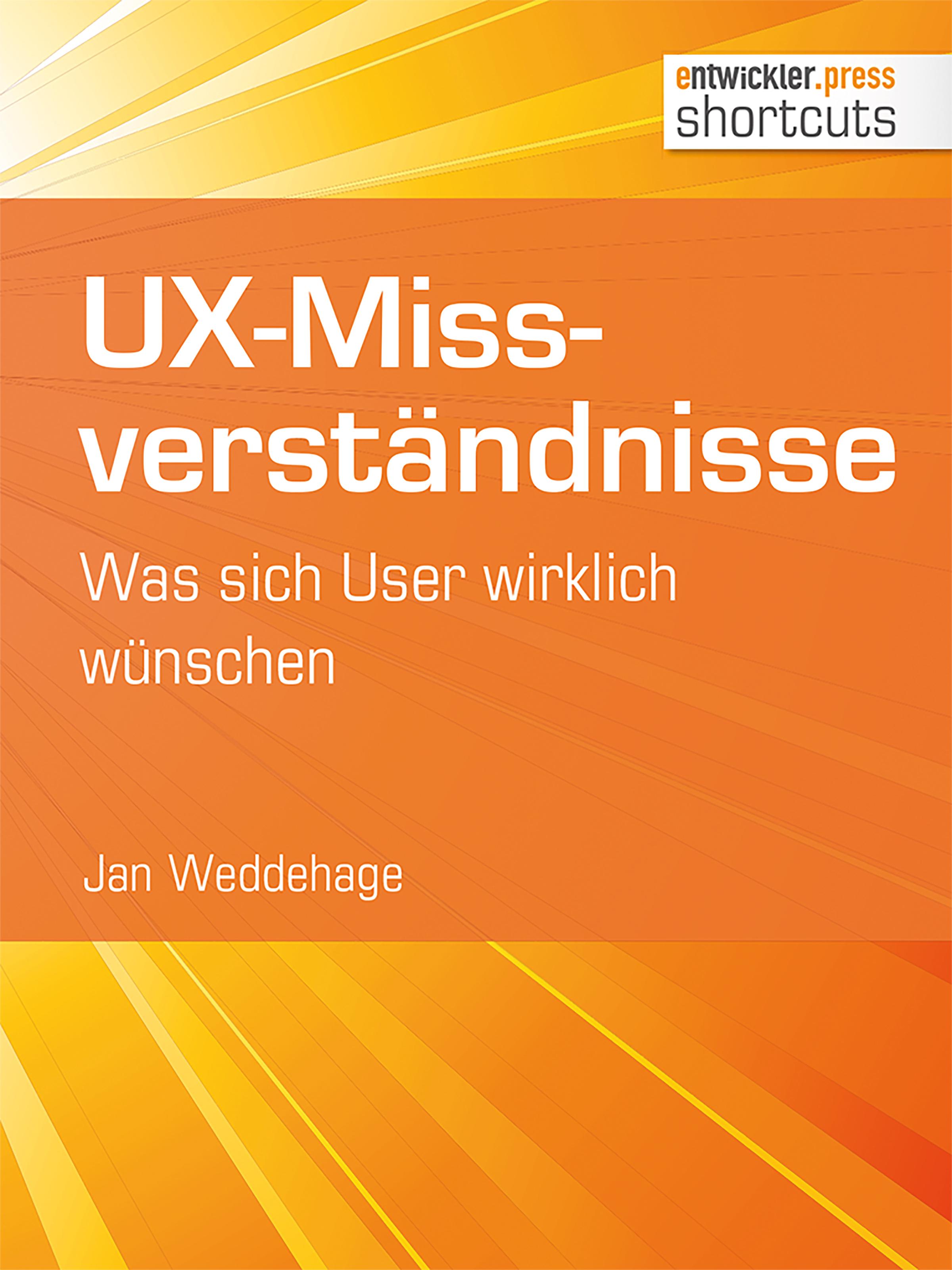 Jan Weddehage UX-Missverständnisse