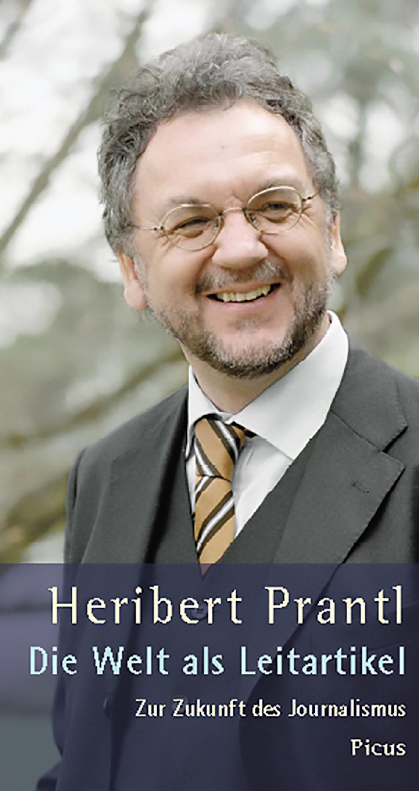 Heribert Prantl Die Welt als Leitartikel otl aicher die welt als entwurf schriften zum design