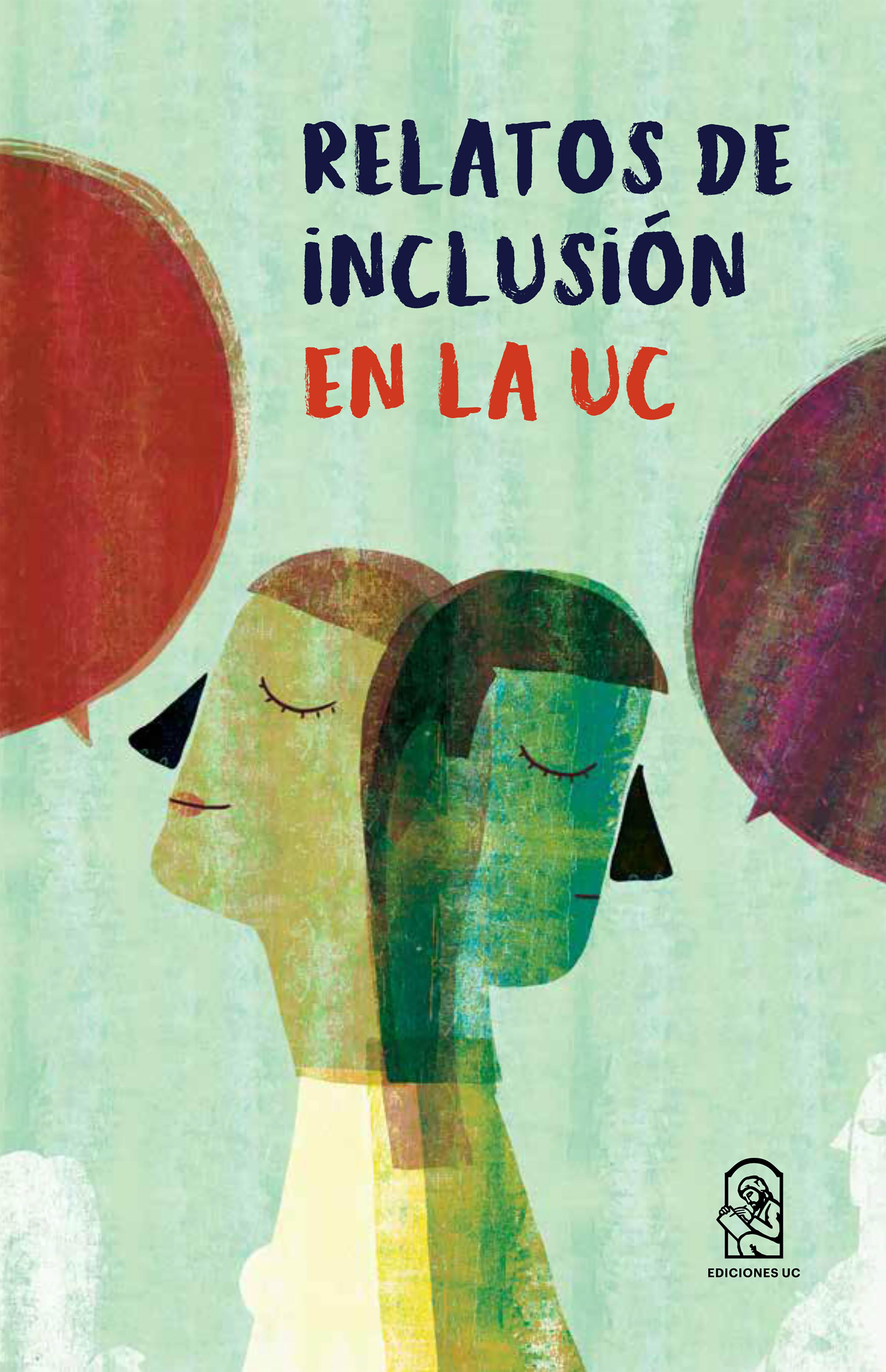 Dirección de Inclusión UC Relatos de inclusión en la UC цена