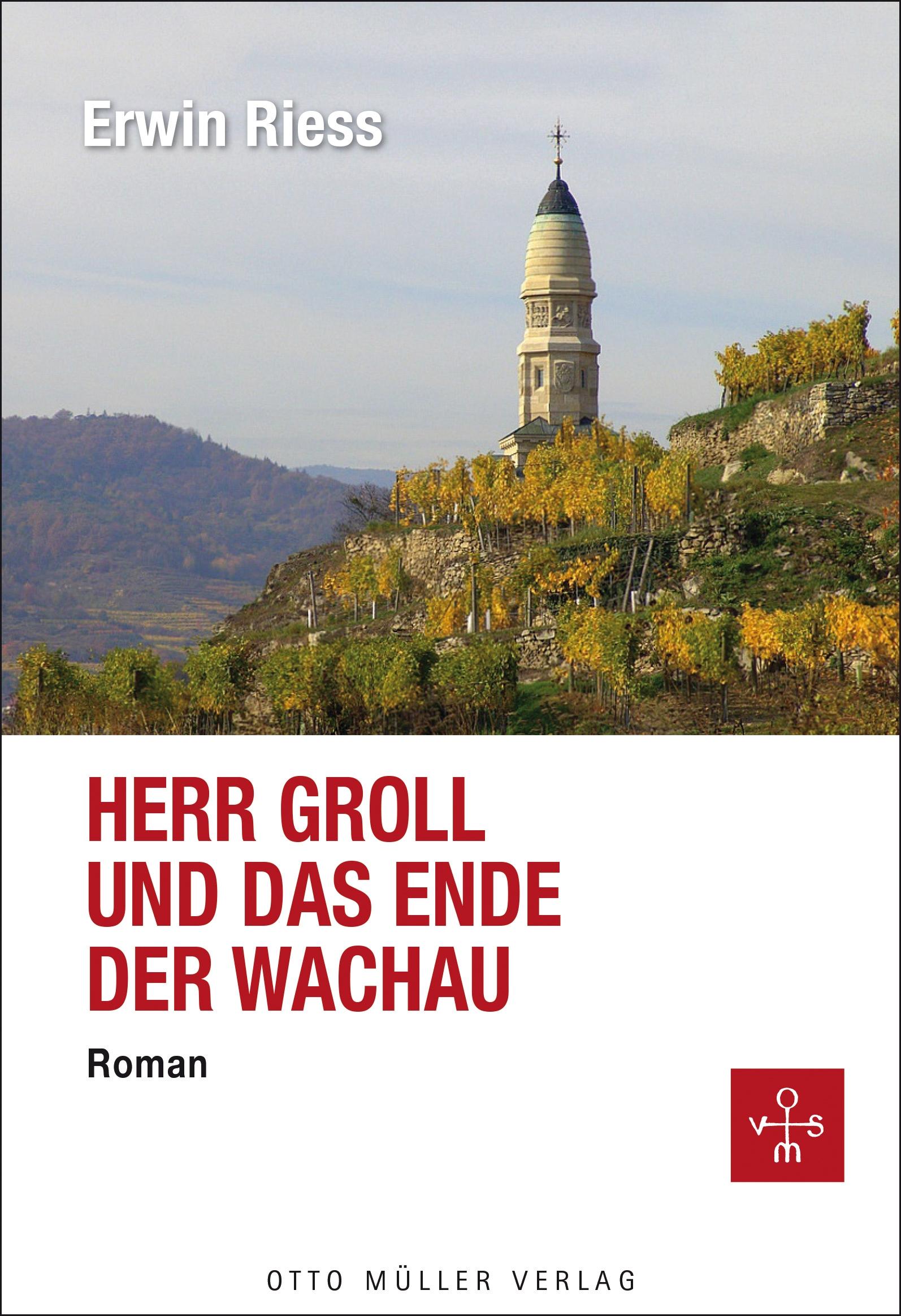 цена Erwin Riess Herr Groll und das Ende der Wachau