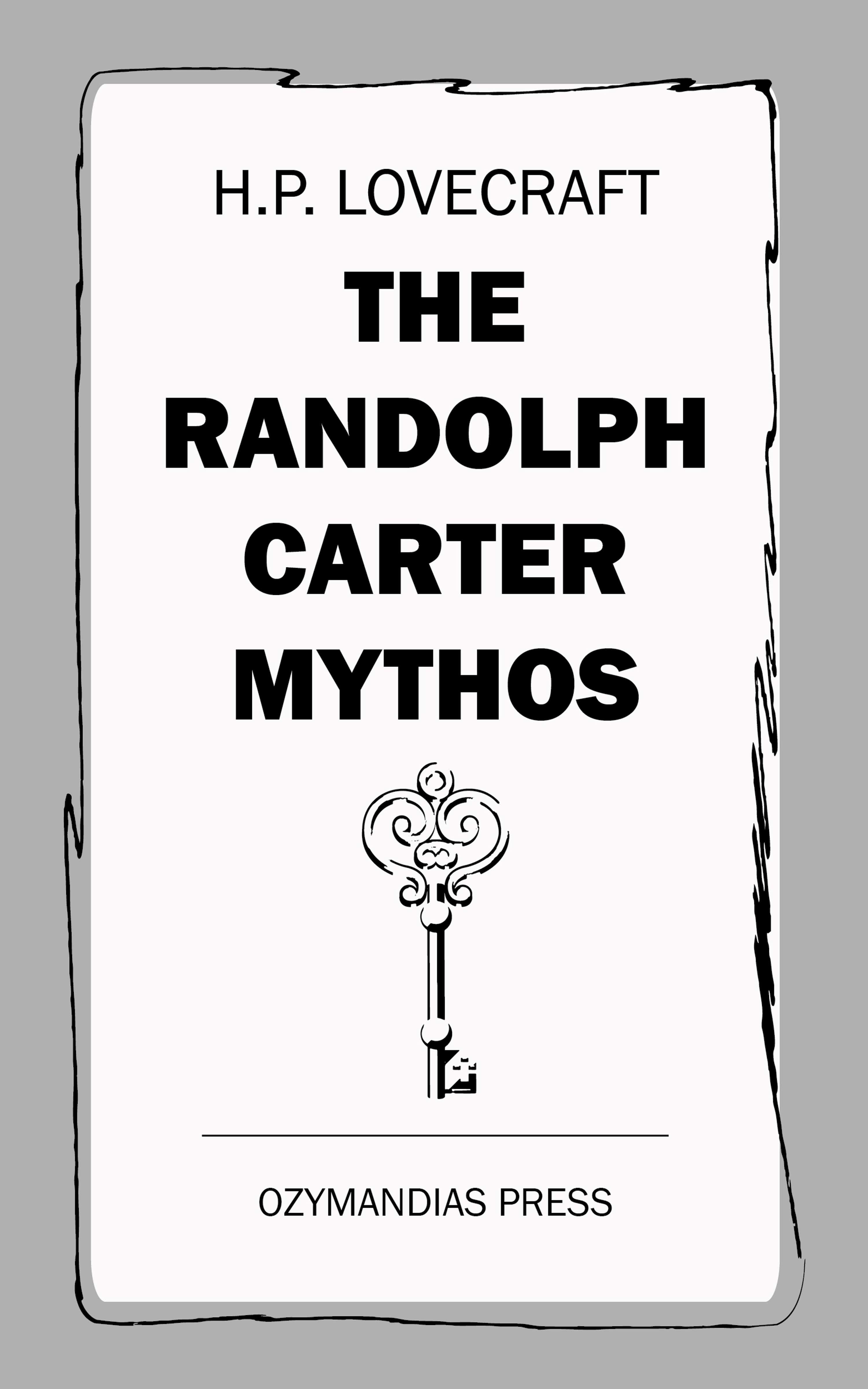 the randolph carter mythos