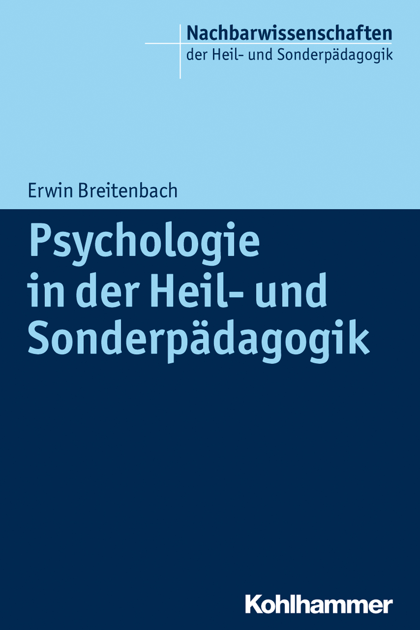 Erwin Breitenbach Psychologie in der Heil- und Sonderpädagogik