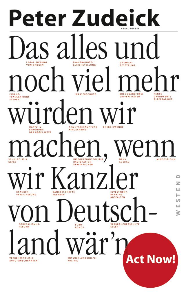 Отсутствует Das alles und noch viel mehr würden wir machen, wenn wir Kanzler von Deutschland wär'n armin wolf wozu brauchen wir noch journalisten