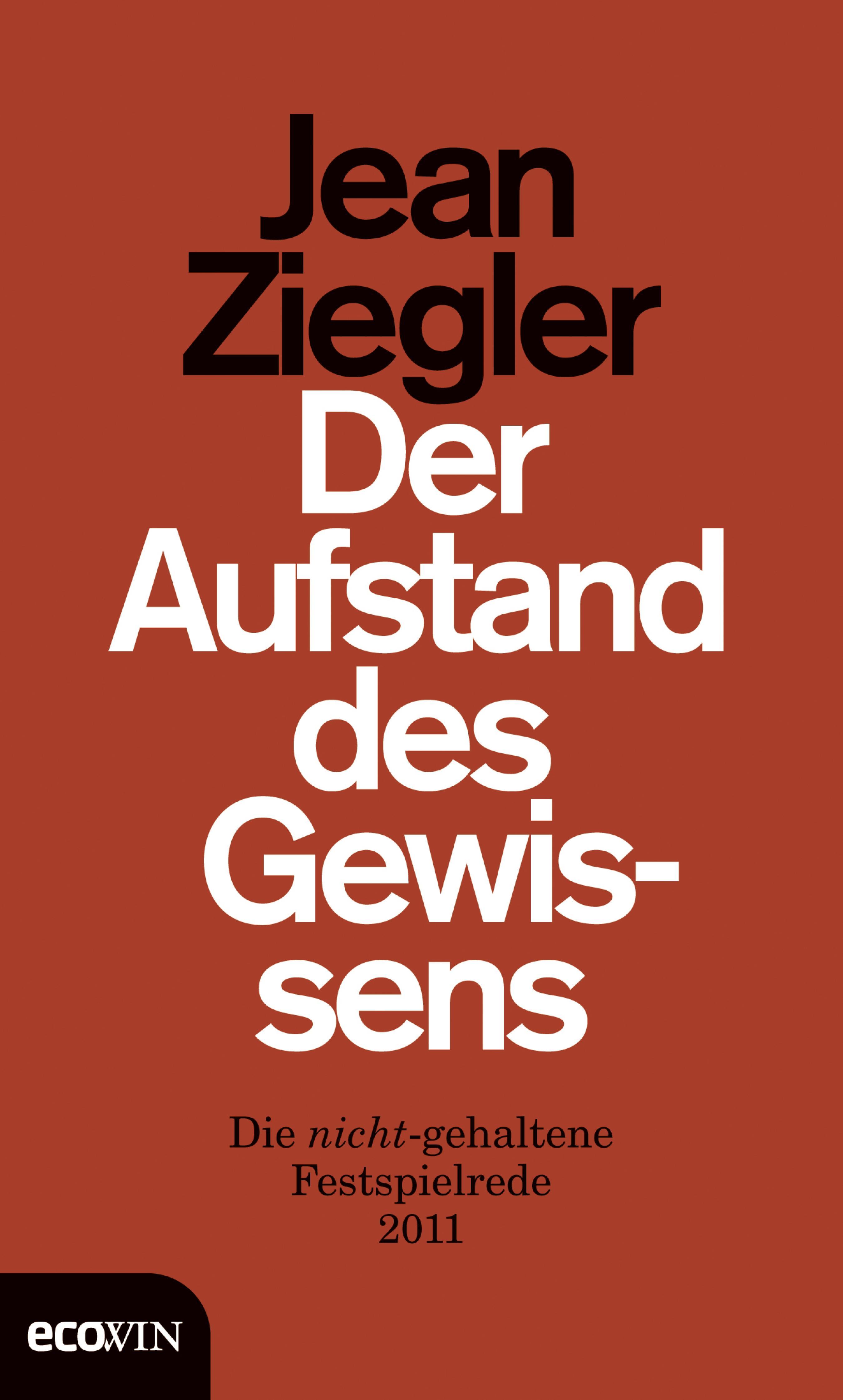 Jean Ziegler Der Aufstand des Gewissens i ziegler der kriegsfreiwillige