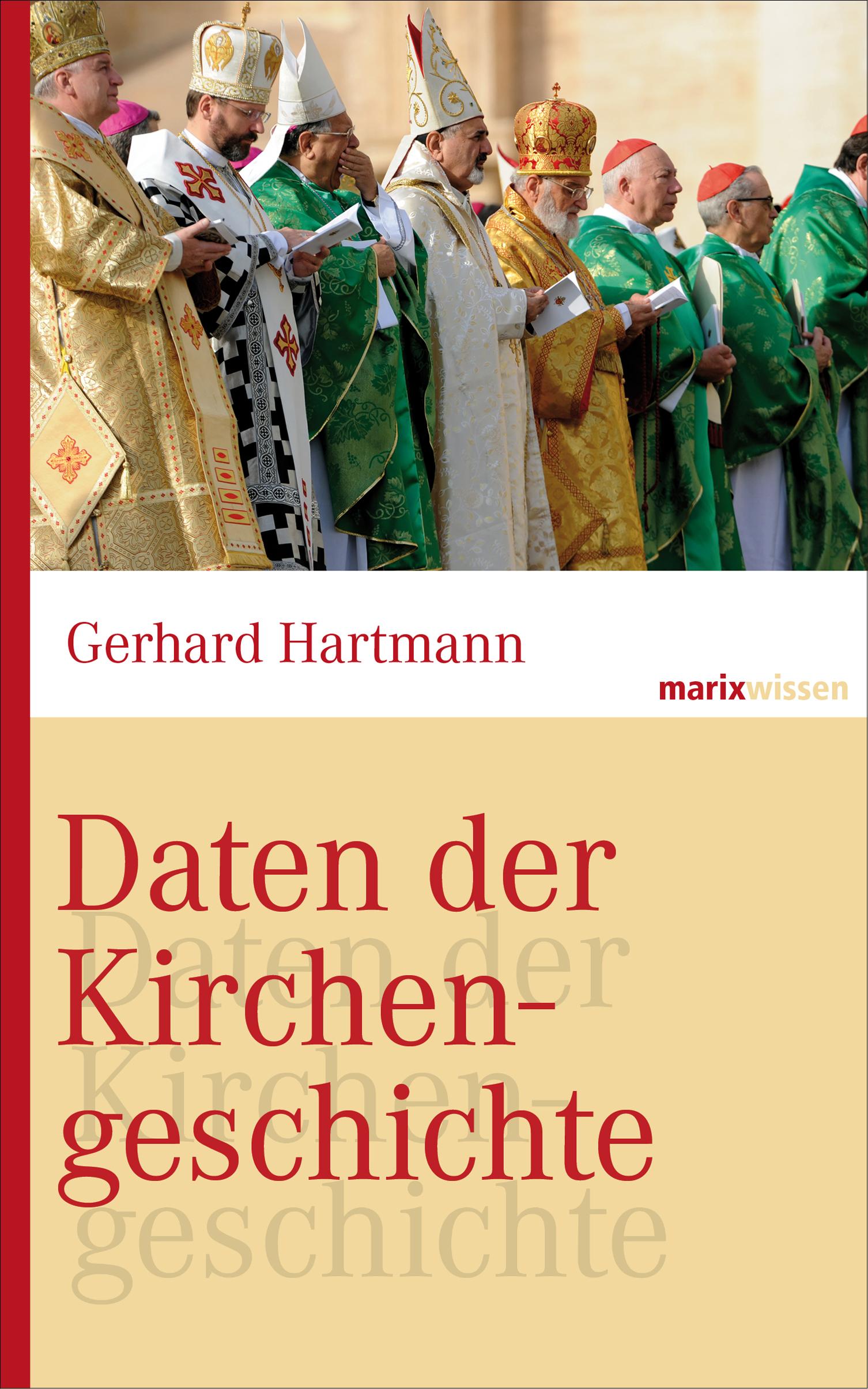 Gerhard Hartmann Daten der Kirchengeschichte