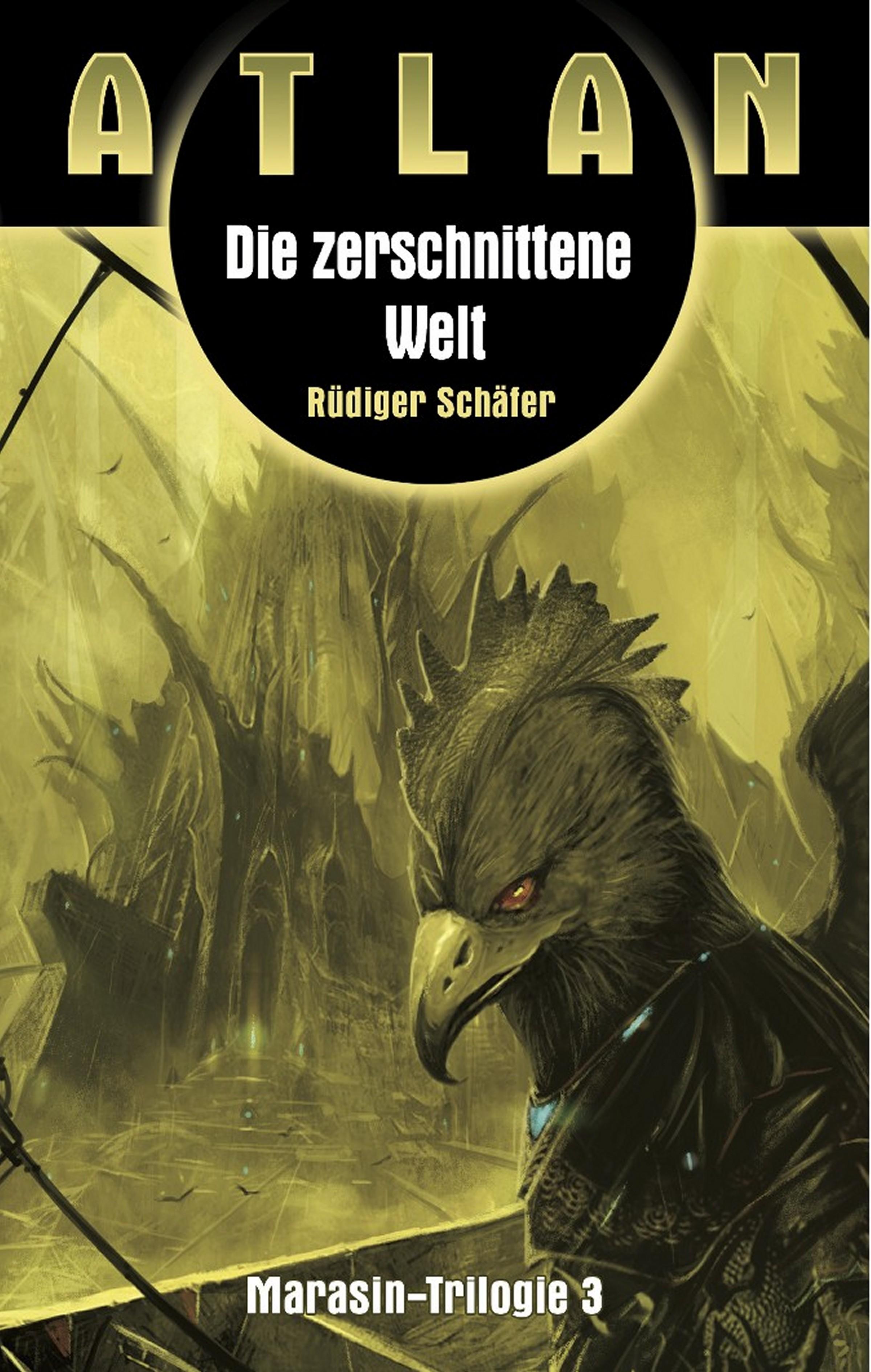 цена на Rüdiger Schäfer ATLAN Marasin 3: Die zerschnittene Welt