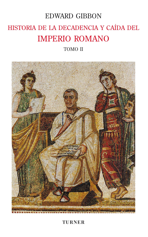 Эдвард Гиббон Historia de la decadencia y caída del Imperio Romano. Tomo II modona leone neppi la transazione in diritto romano