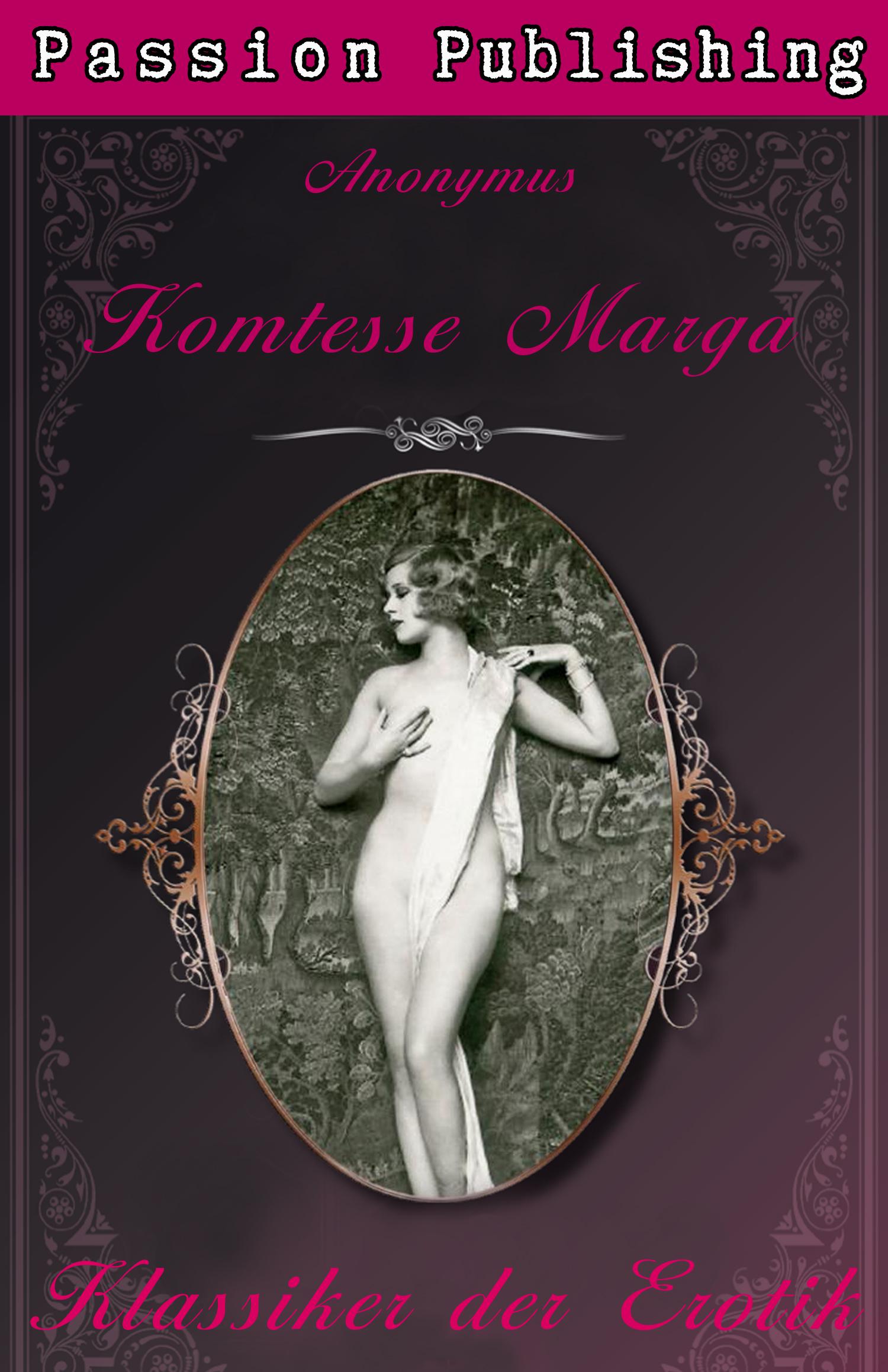 Anonymus Klassiker der Erotik 19: Komtesse Marga