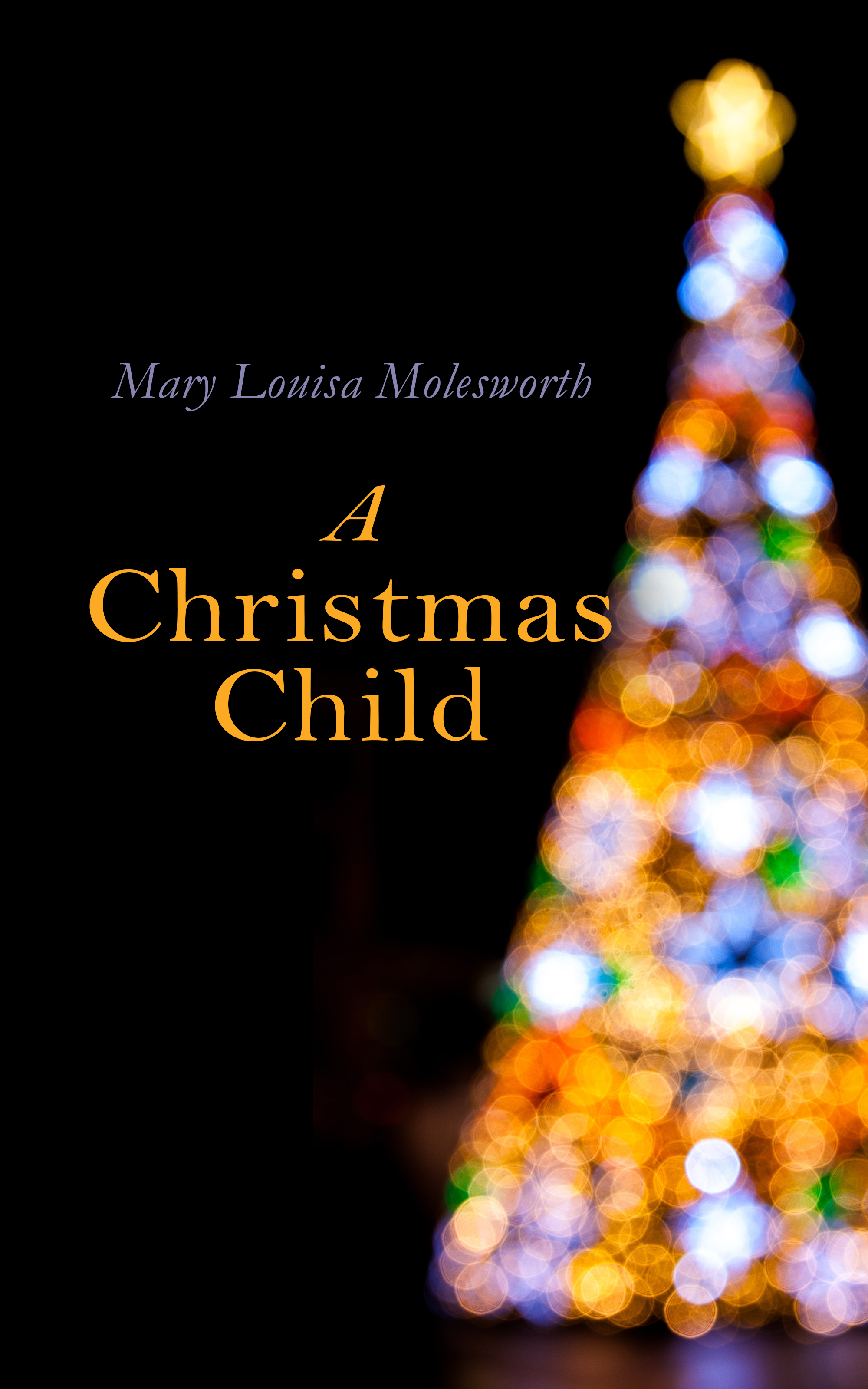 Mary Louisa Molesworth A Christmas Child mary sheldon child s day out