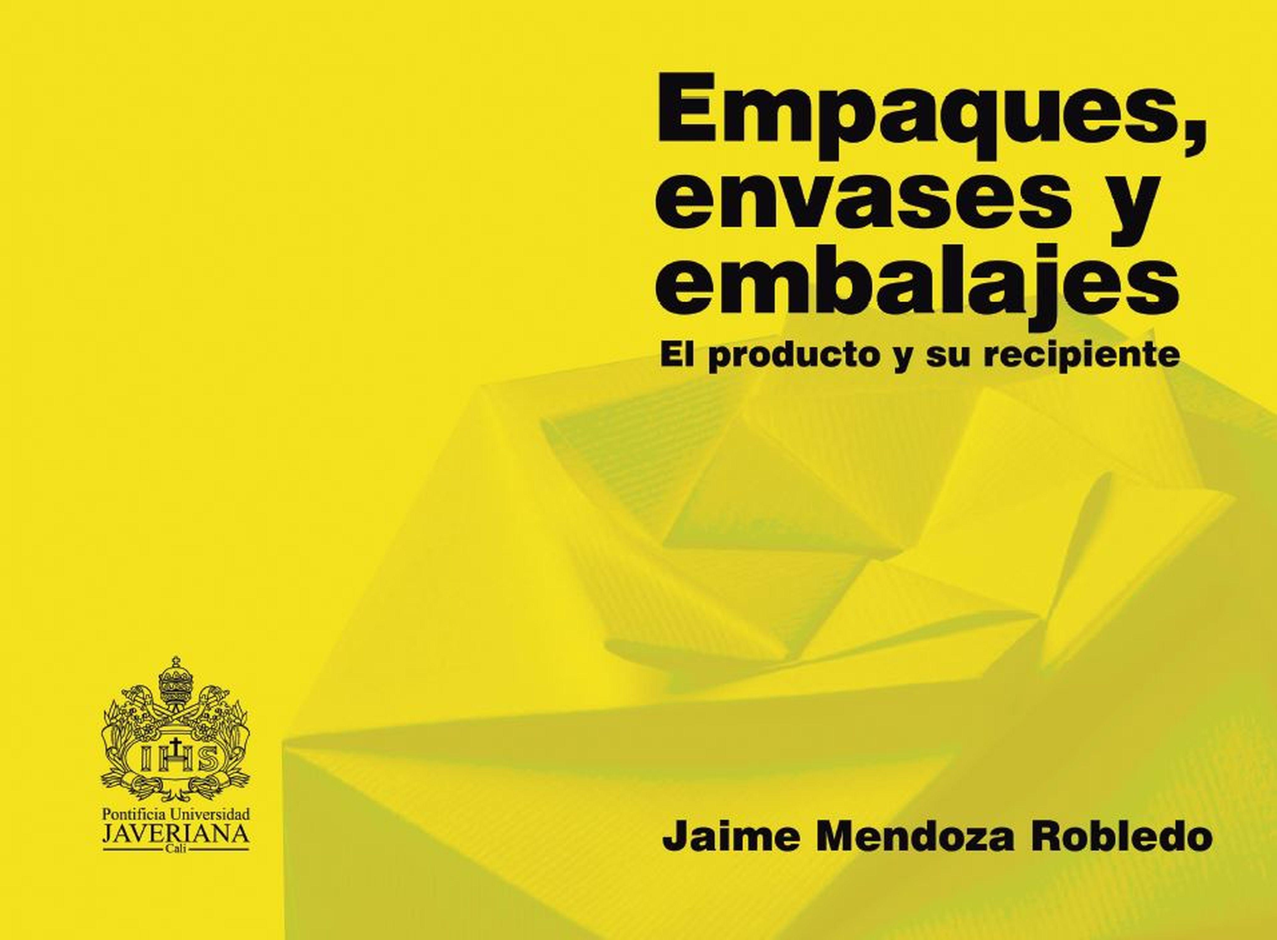 Jaime Mendoza Robledo Empaques, envases y embalajes mendoza mendoza рюкзак для подростков этника черно оранжевый