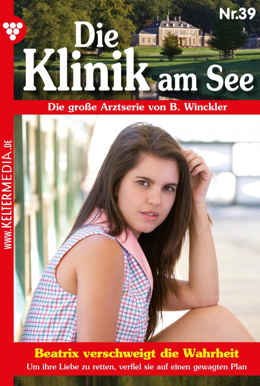Britta Winckler Die Klinik am See 39 – Arztroman b winckler die klinik am see 19 – arztroman