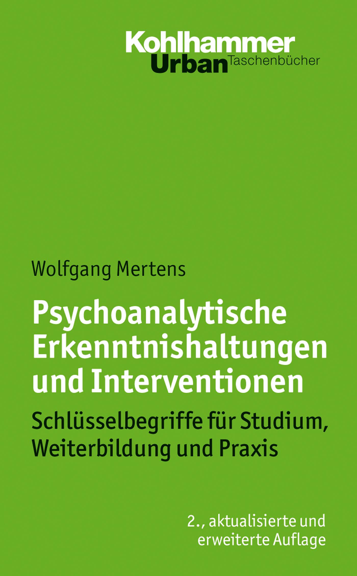 Wolfgang Mertens Psychoanalytische Erkenntnishaltungen und Interventionen carolin deitmer militarische interventionen zum menschenrechtsschutz international anerkannt