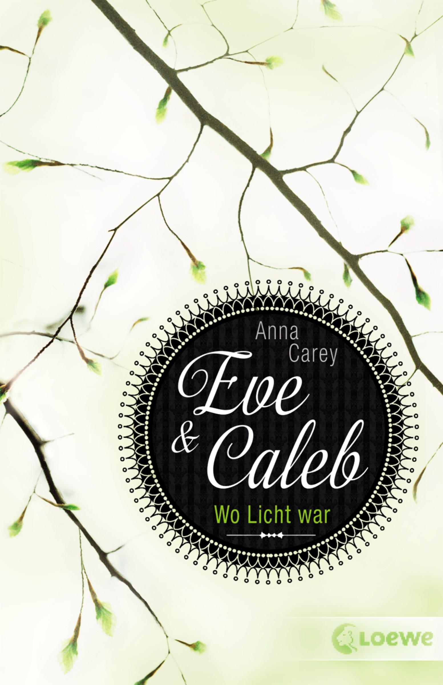 Anna Carey Eve & Caleb 1 - Wo Licht war passion eve set 1