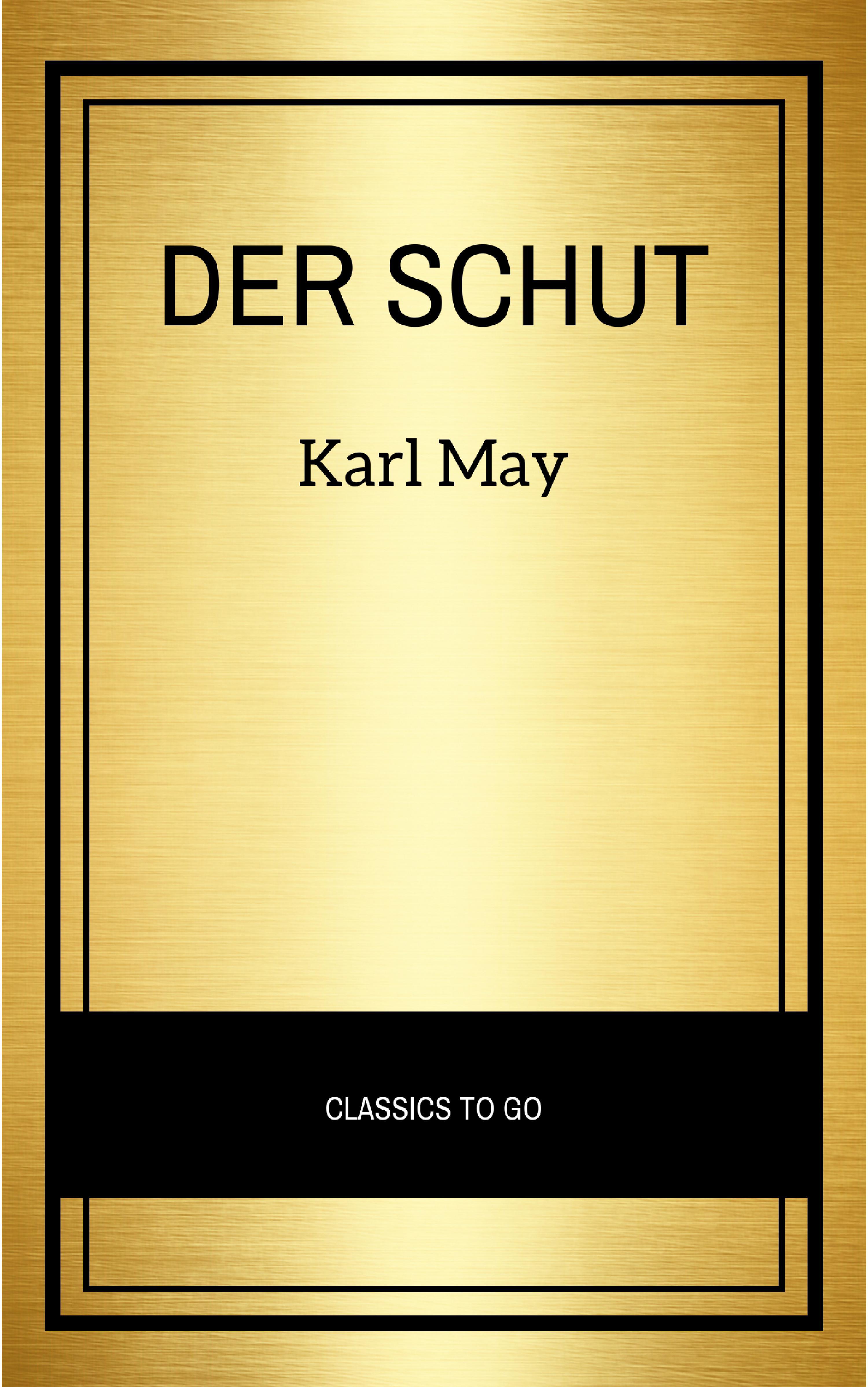 цена Karl May Der Schut онлайн в 2017 году