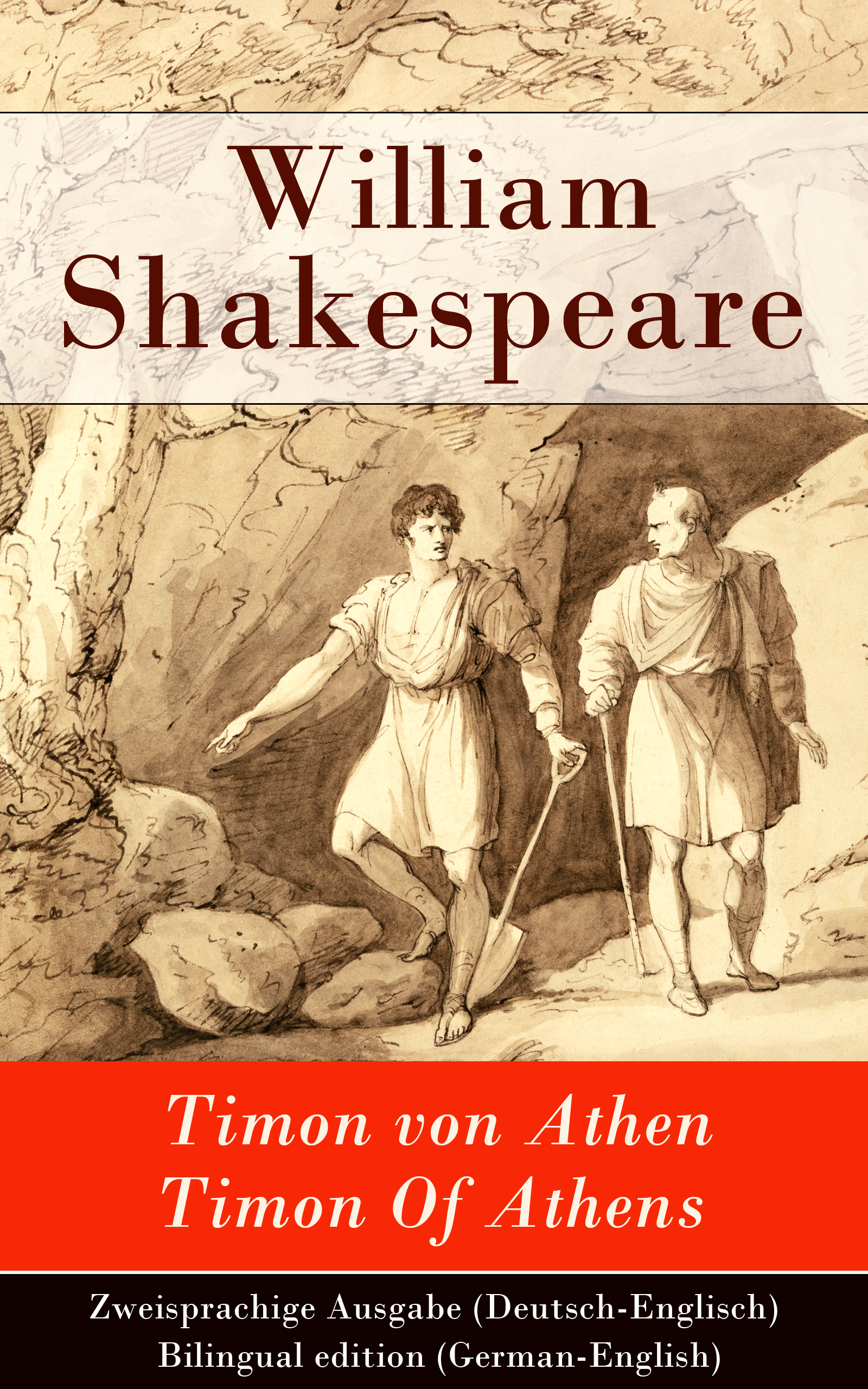 Уильям Шекспир Timon von Athen / Timon Of Athens - Zweisprachige Ausgabe (Deutsch-Englisch) / Bilingual edition (German-English)