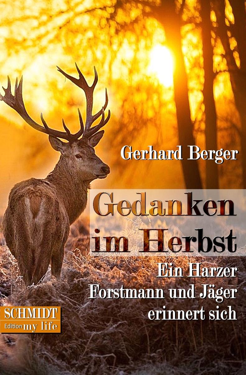 Gerhard Berger Gedanken im Herbst bernhard hatterscheidt vingstblüten im herbst