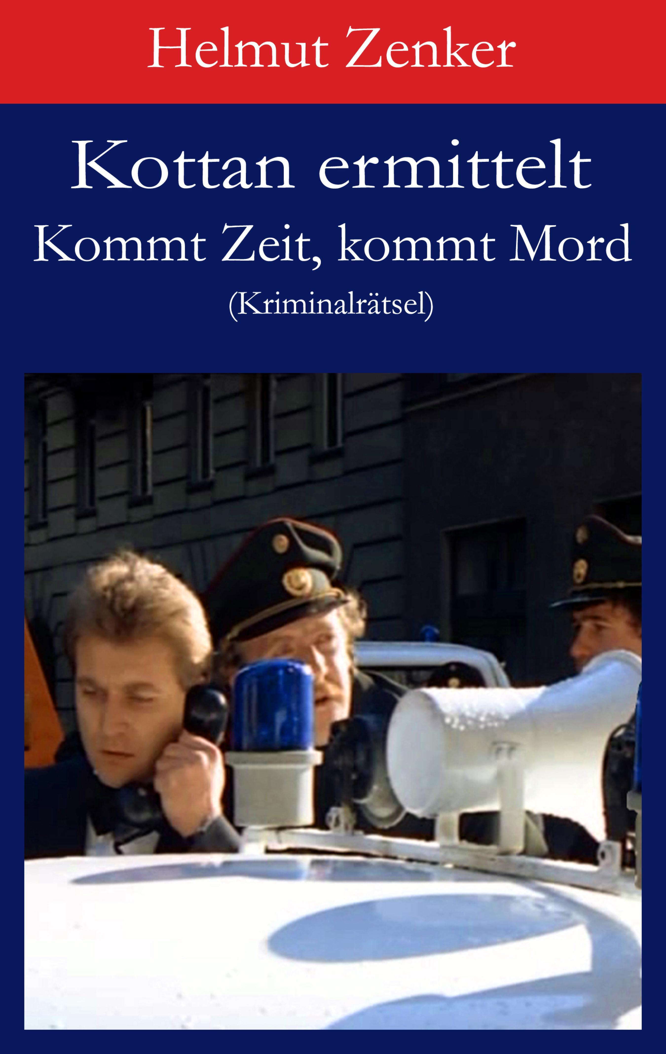Helmut Zenker Kottan ermittelt: Kommt Zeit, kommt Mord helmut zenker kottan ermittelt mord in schönbrunn