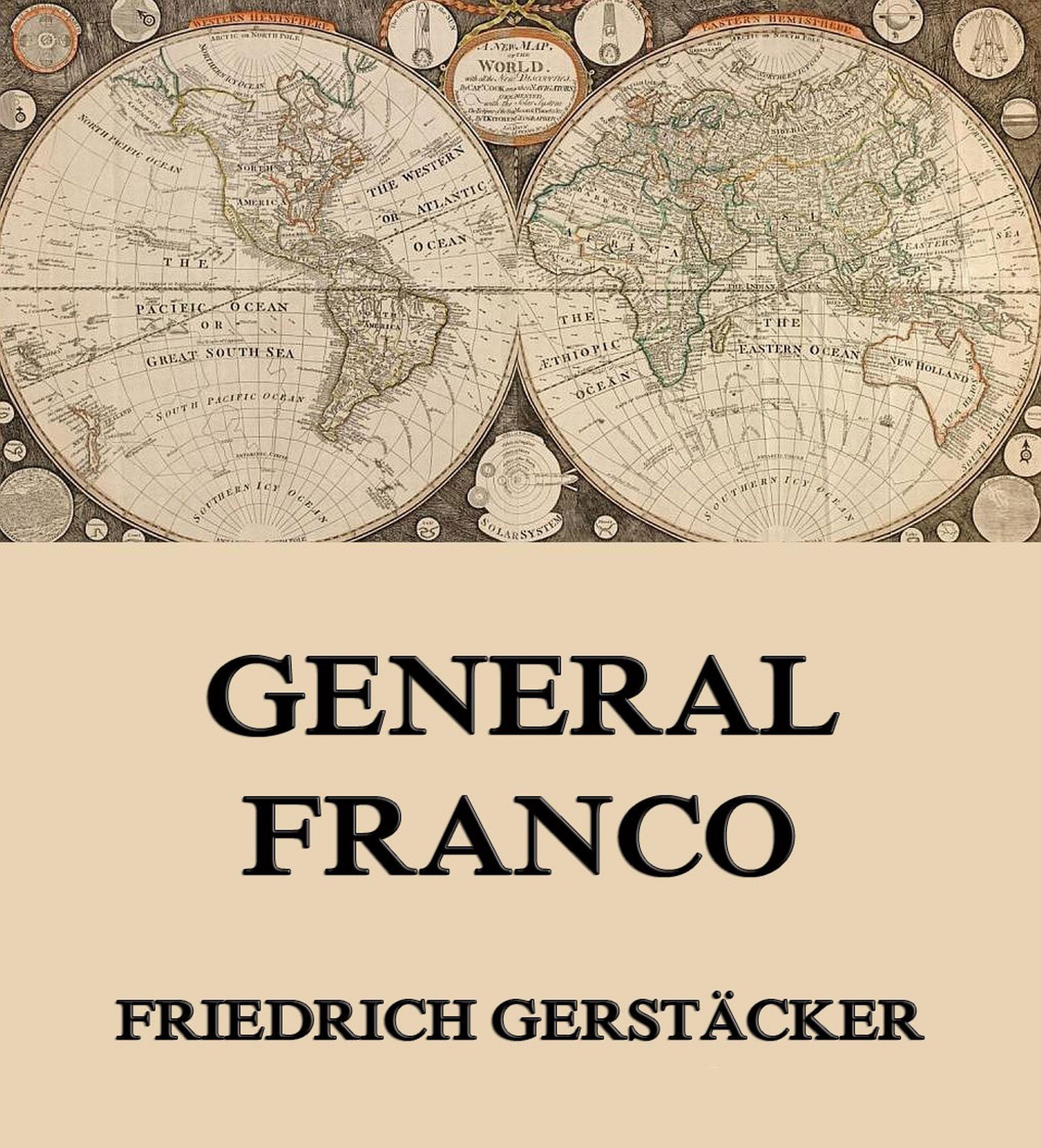 цена Gerstäcker Friedrich General Franco онлайн в 2017 году