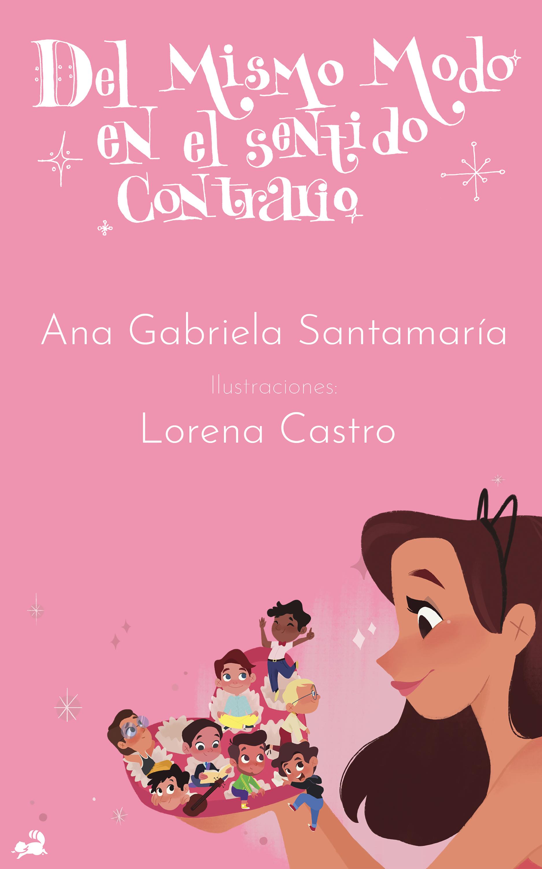 Ana Gabriela Santamaría Del mismo modo en el sentido contrario mismo ремень