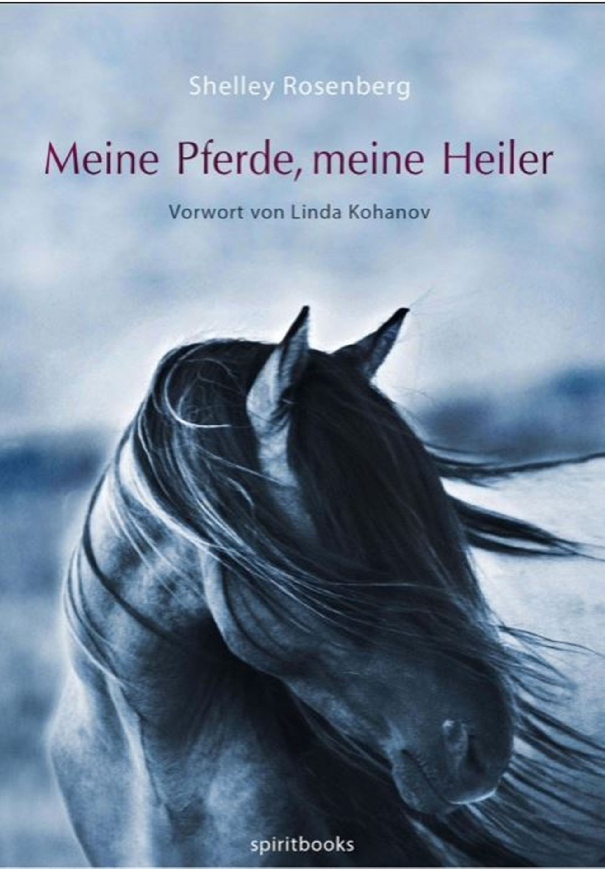 цена на Shelley Rosenberg Meine Pferde, meine Heiler