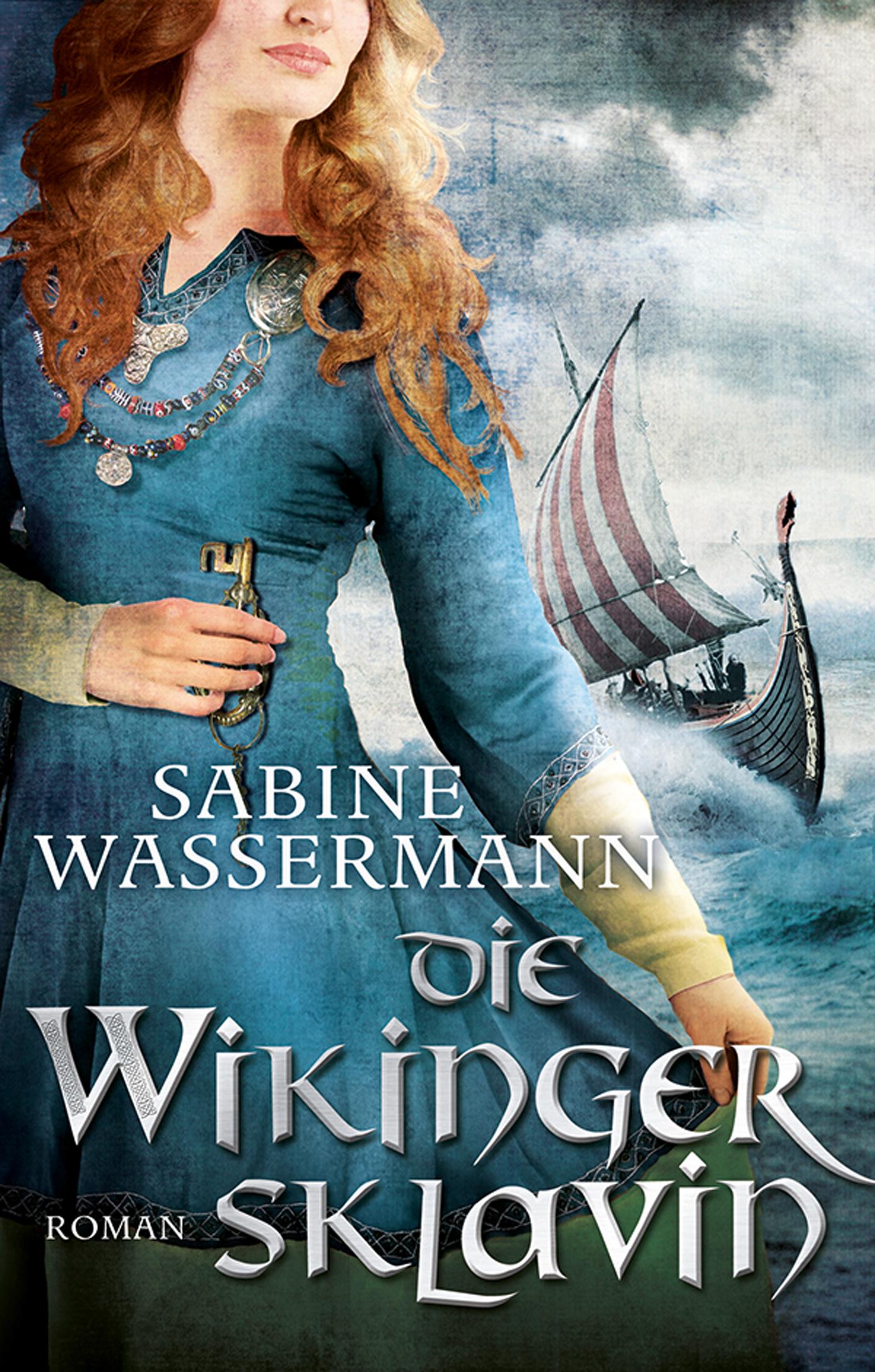 Sabine Wassermann Die Wikingersklavin sabine lorenz dusterlicht