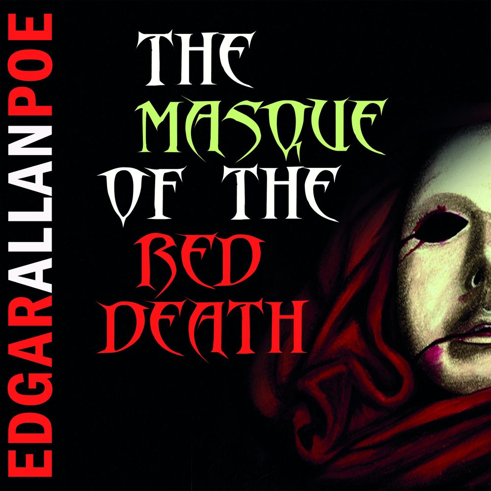 Эдгар Аллан По The Masque of the Red Death the death of the supermodel