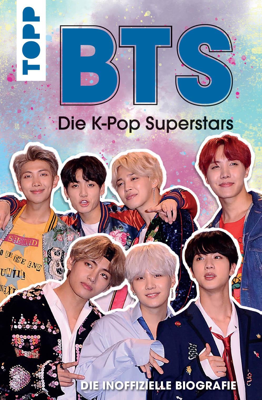 цена Adrian Besley BTS: Die K-Pop Superstars (DEUTSCHE AUSGABE) онлайн в 2017 году