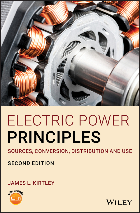 James L. Kirtley Electric Power Principles alexander emanuel eigeles power definitions and the physical mechanism of power flow