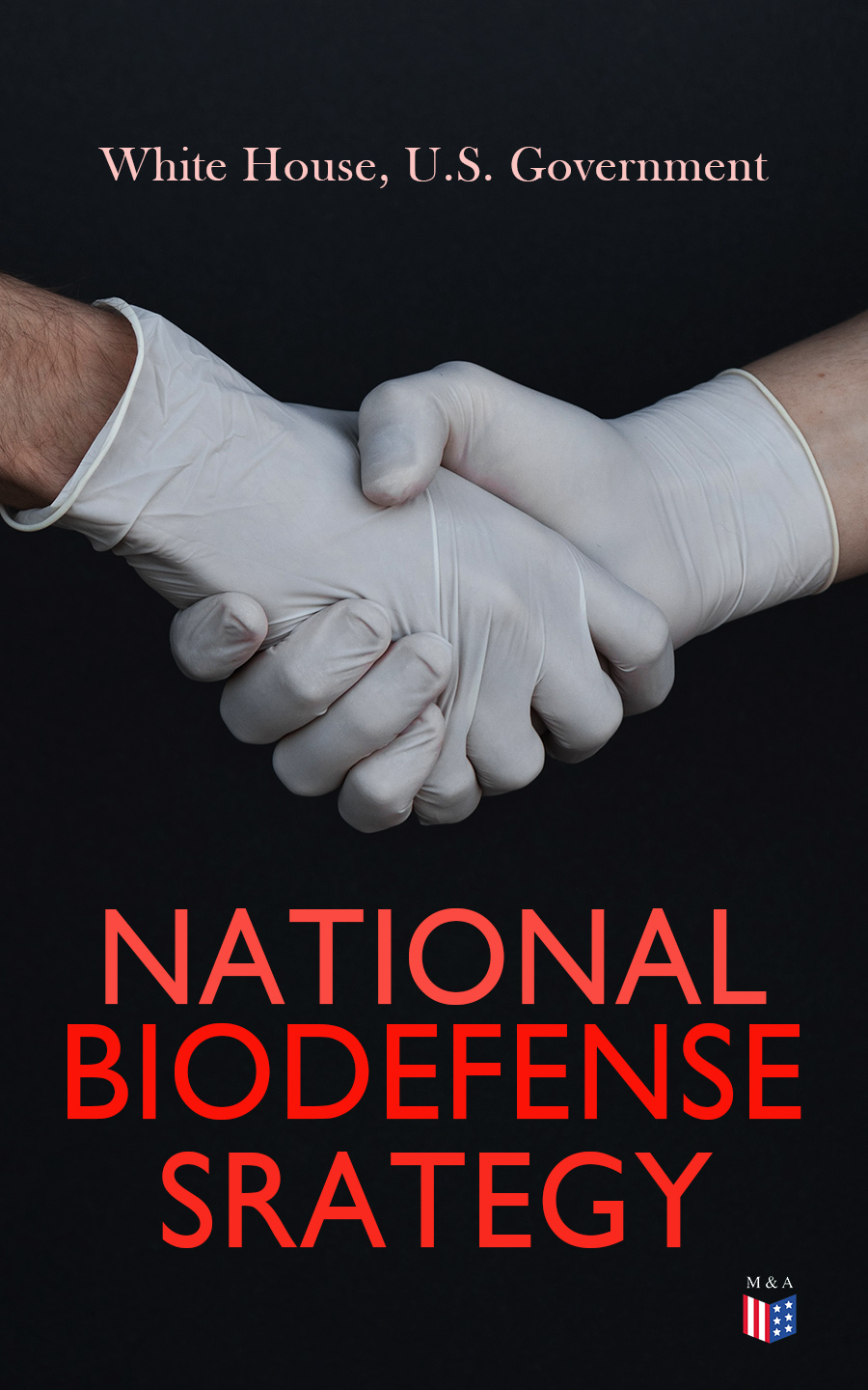 White House National Biodefense Strategy hearings before the subcommittee of the committee on appropriations united states senate on the bill h r 8347 making appropriations for the legislative executive and judicial expenses of the government for the fiscal year ending june 30 1