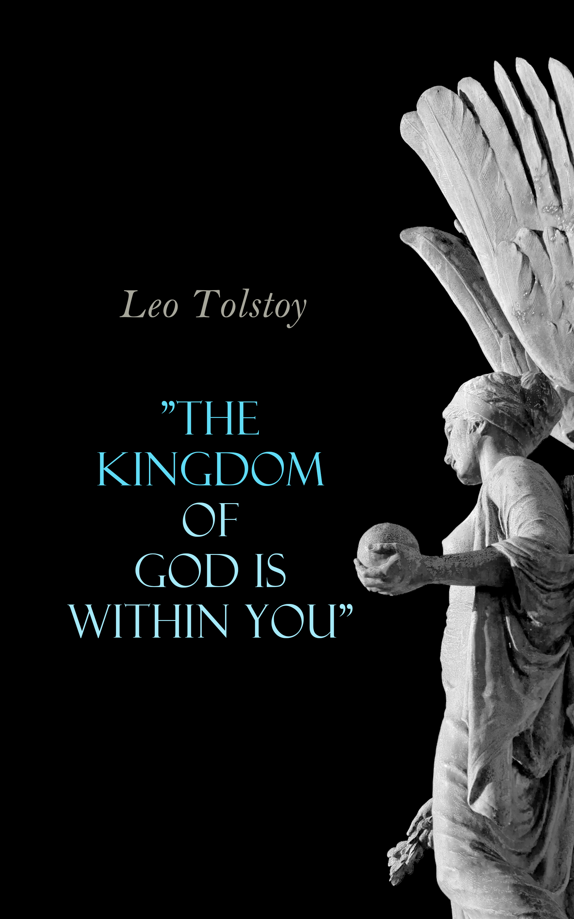 Leo Tolstoy The Kingdom of God Is Within You johnson olatunde breaking the cycle of generational curses god s remedy from the yoke of curses