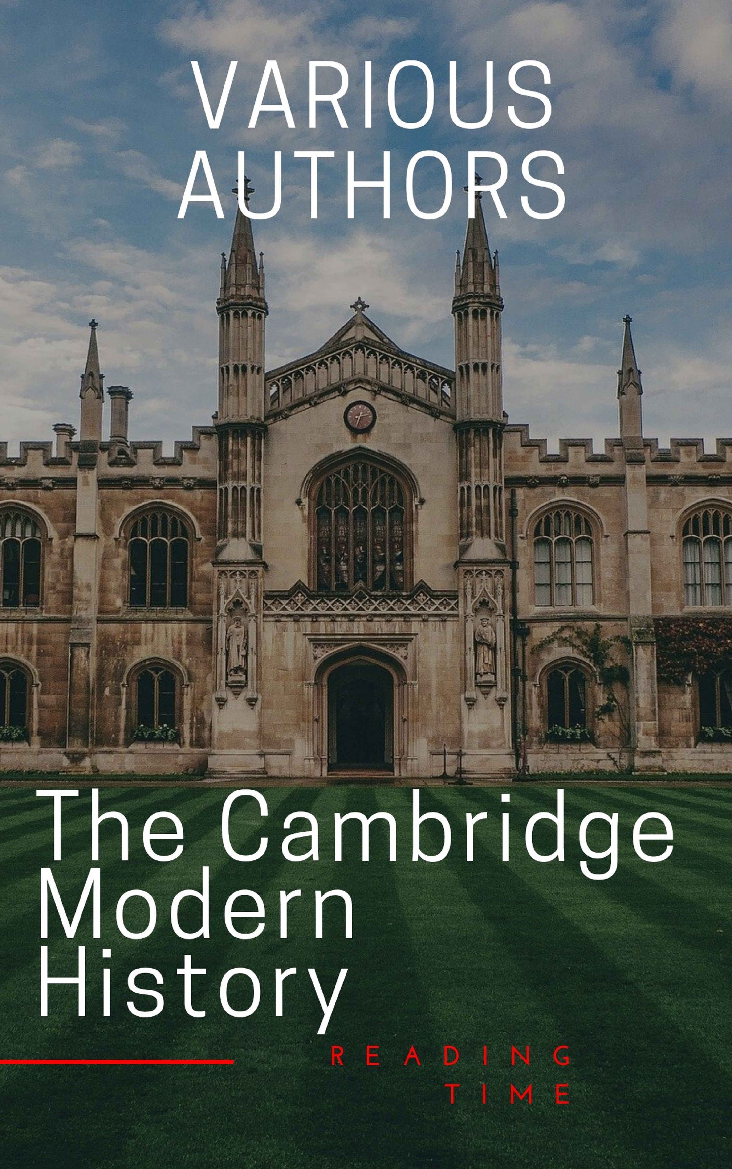 R. Nisbet Bain The Cambridge Modern History hegel the end of history and the future