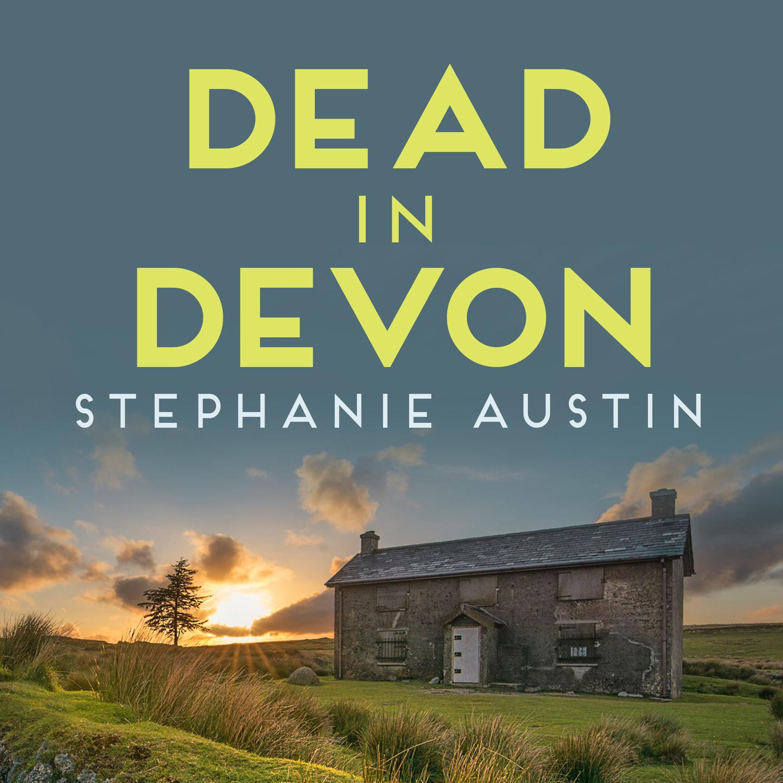 Stephanie Austin Dead in Devon - Juno Brown, Book 1 (Unabridged) denise austin home dagenham brown leather recliner