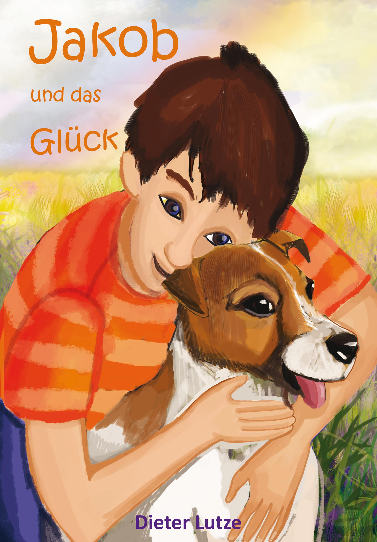 Dieter Lutze Jakob und das Glück arthur lutze lehrbuch der homoeopathie