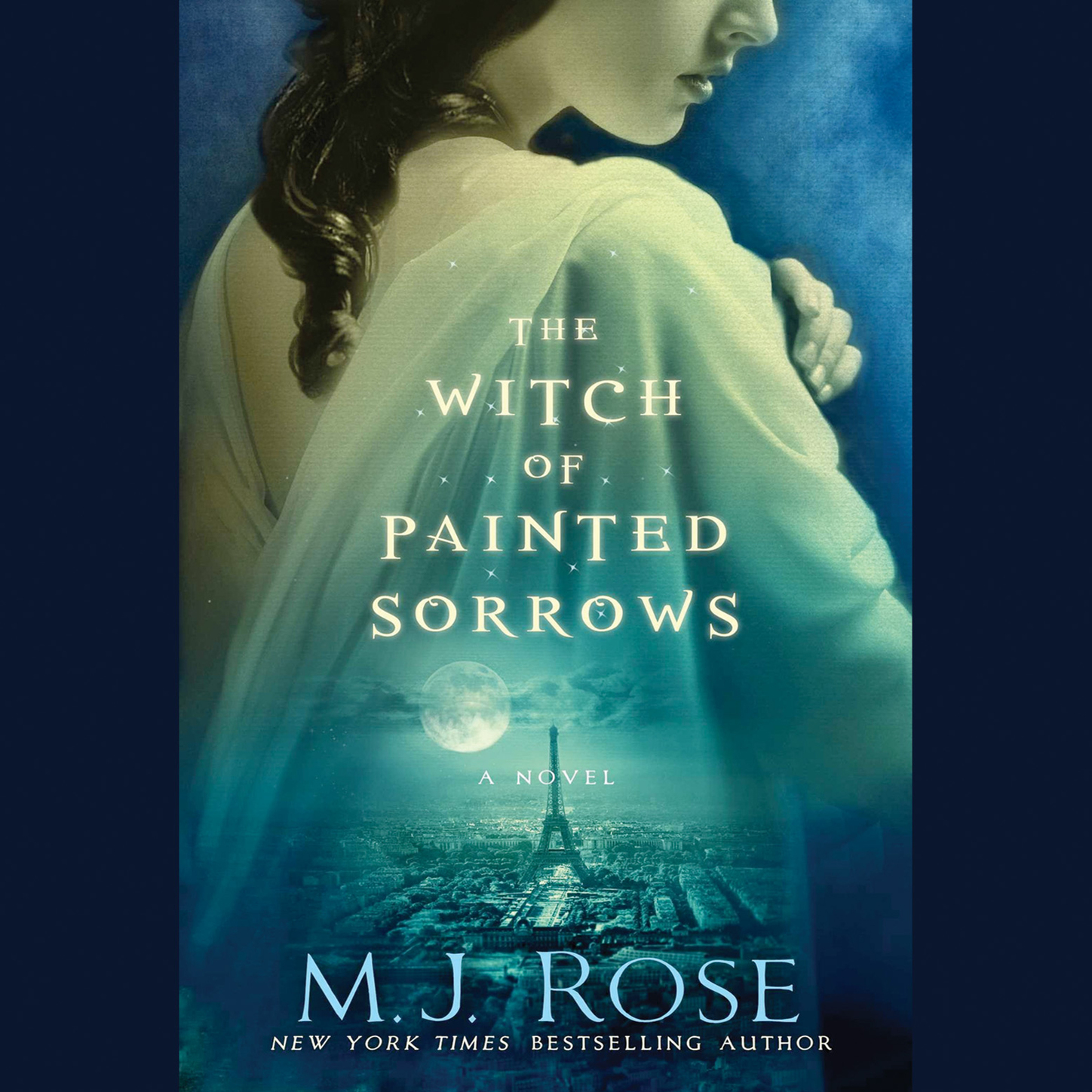 M. J. Rose The Witch of Painted Sorrows - The Daughters of La Lune 1 (Unabridged) 28220 disciple of the witch one