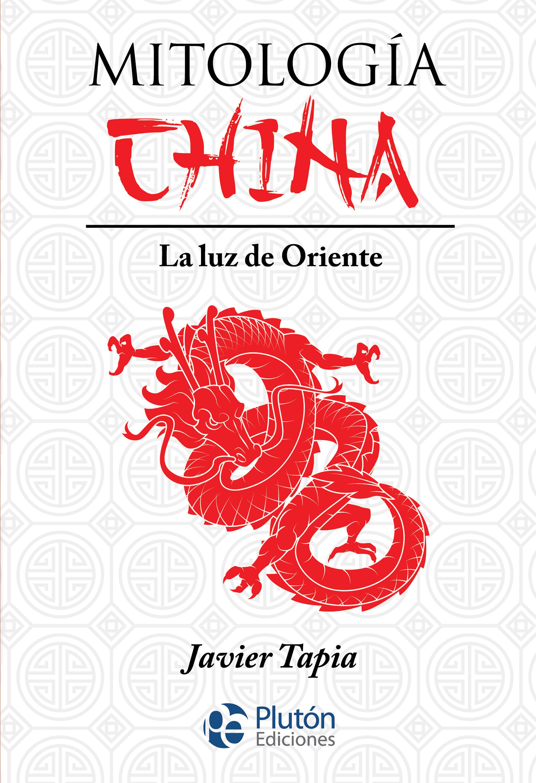 Javier Tapia Mitología China недорого