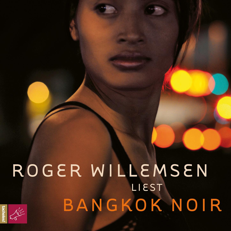Roger Willemsen Bangkok Noir dvicio bangkok