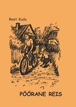 Фото - Reet Kudu Pöörane reis margus sanglepp künkarahvas pöörane jant eestlaste elust isbn 9789949382316