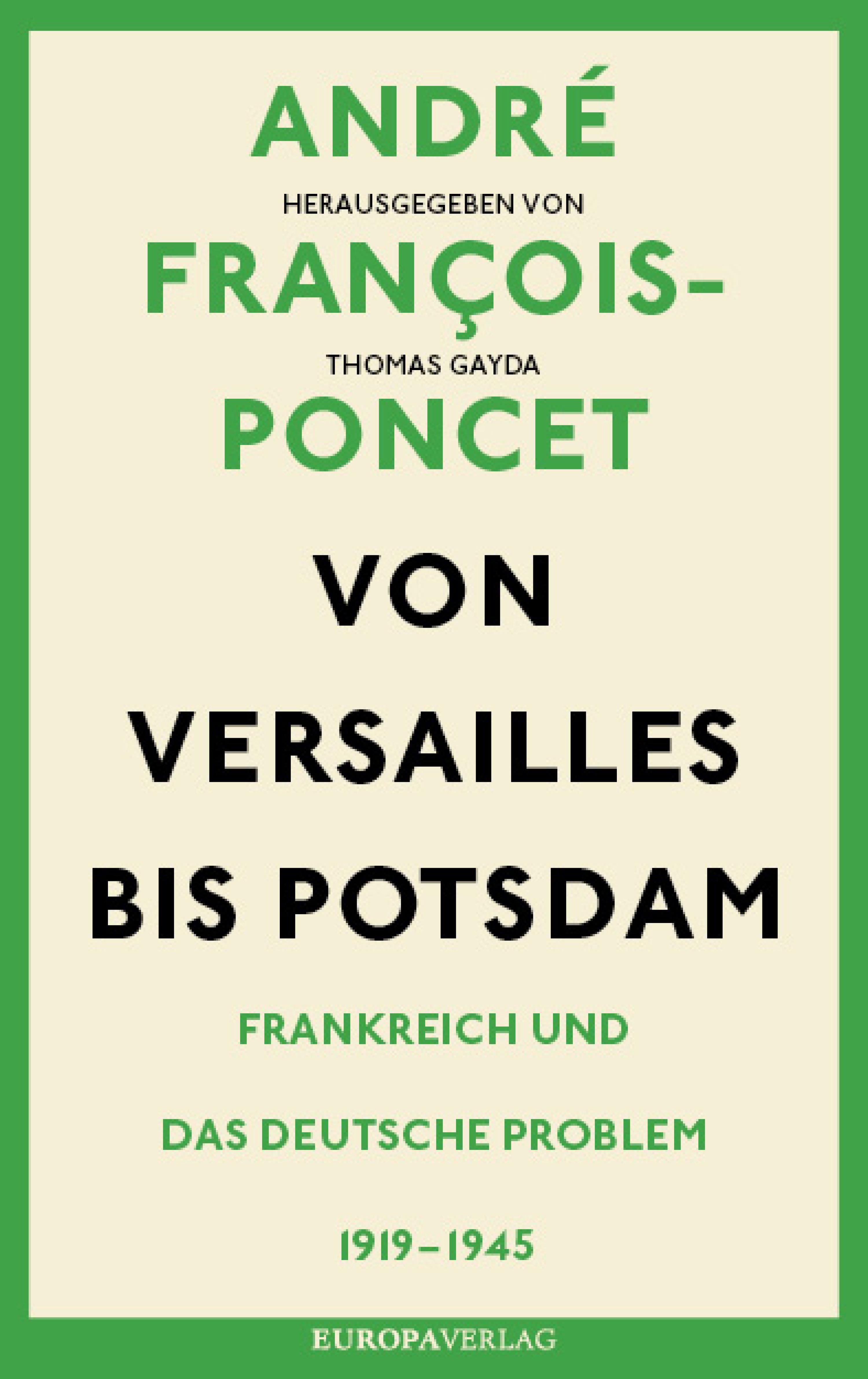 André François-Poncet Von Versailles bis Potsdam