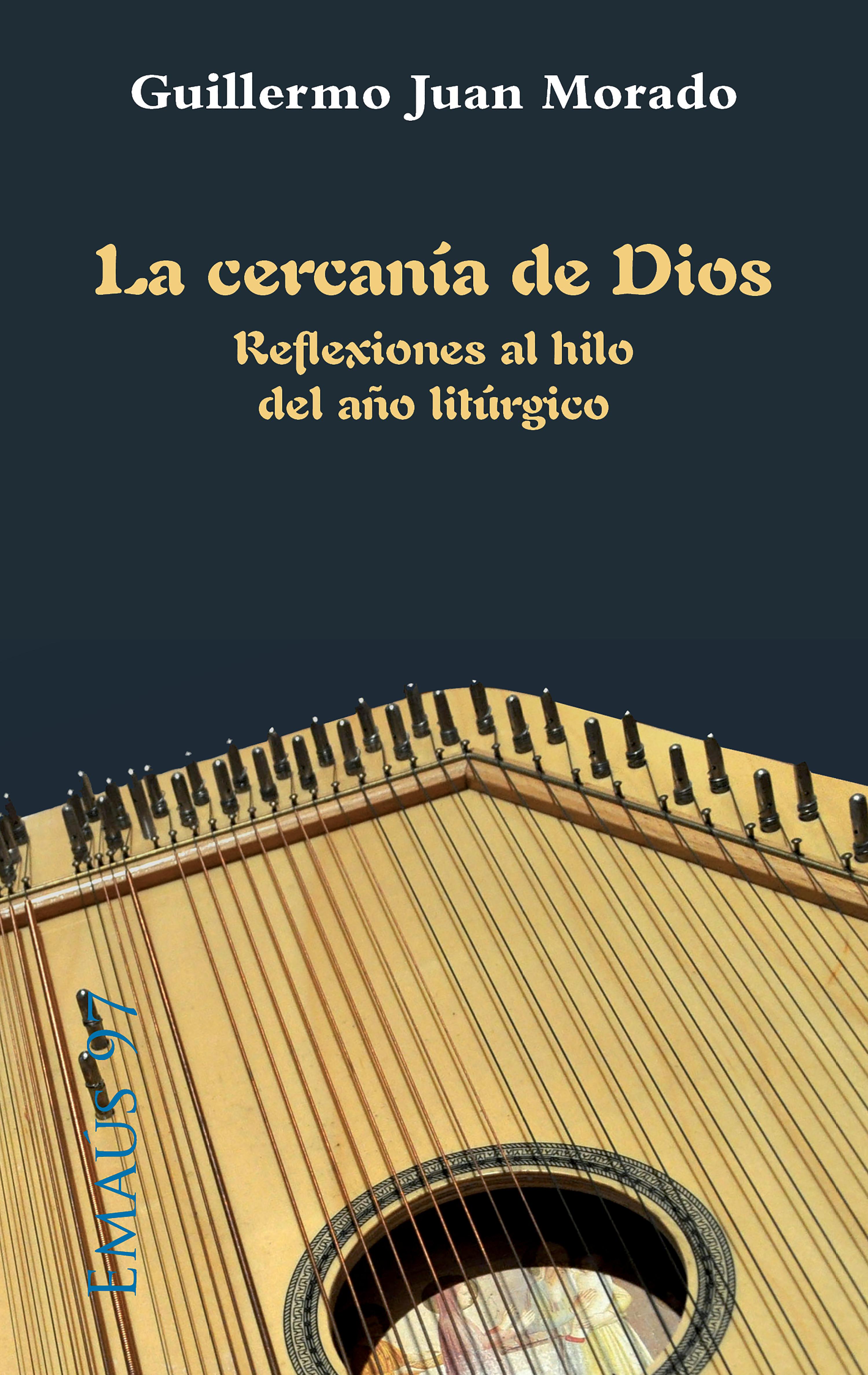 Guillermo Juan Morado La cercanía de Dios michael krüger el dios detrás de la ventana