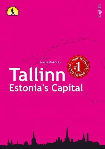 Margit Mikk-Sokk Tallinn - Estonia's Capital margit sarapik vaarao leidmine