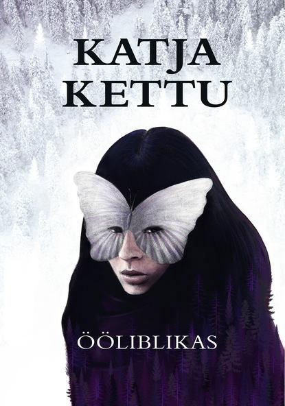 Фото - Katja Kettu Ööliblikas ja 507s