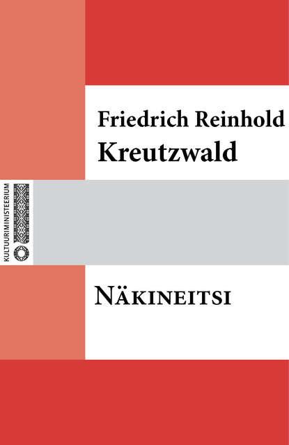 Friedrich Reinhold Kreutzwald Näkineitsi reinhold kleiner supraleitung