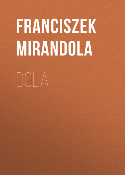 Franciszek Mirandola Dola недорого