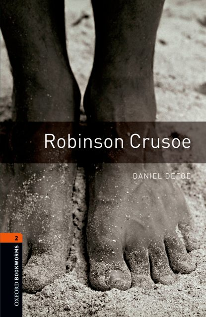 Даниэль Дефо Robinson Crusoe jonathan edward feinstein an island without a shore