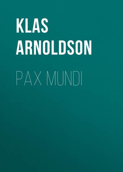Arnoldson Klas Pontus Pax mundi klas