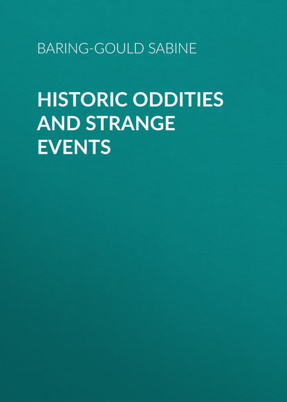 Baring-Gould Sabine Historic Oddities and Strange Events sabine hess person and place