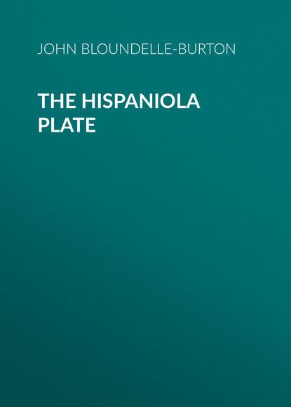 john bloundelle burton the sword of gideon John Bloundelle-Burton The Hispaniola Plate