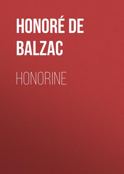 Оноре де Бальзак Honorine оноре де бальзак seraphita