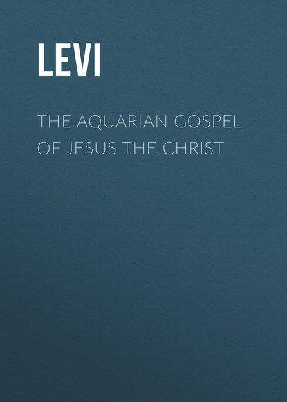 Levi The Aquarian Gospel of Jesus the Christ darbee levi record of the family of levi kimball and some of his descendants
