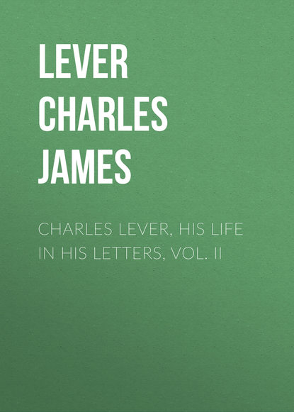 Фото - Lever Charles James Charles Lever, His Life in His Letters, Vol. II lever charles james charles o malley the irish dragoon volume 2